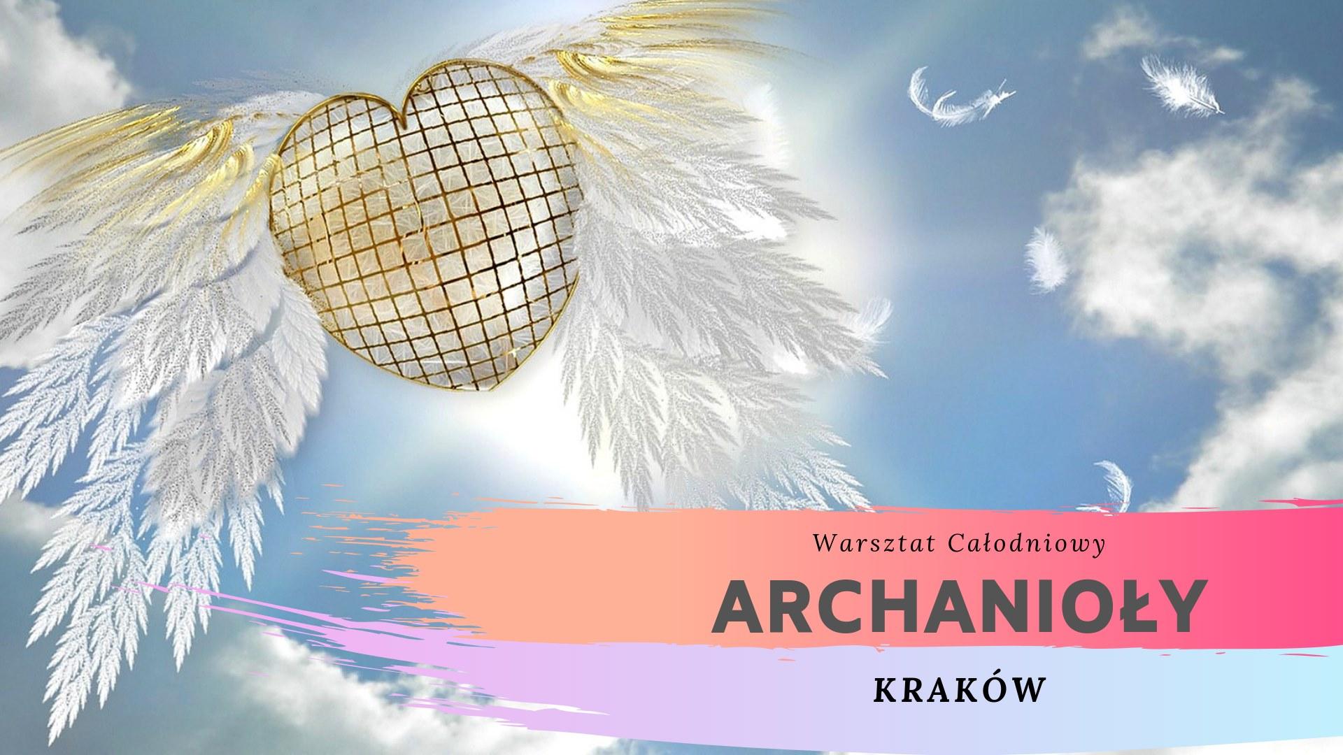 Spotkania z Archaniołami -  Kraków