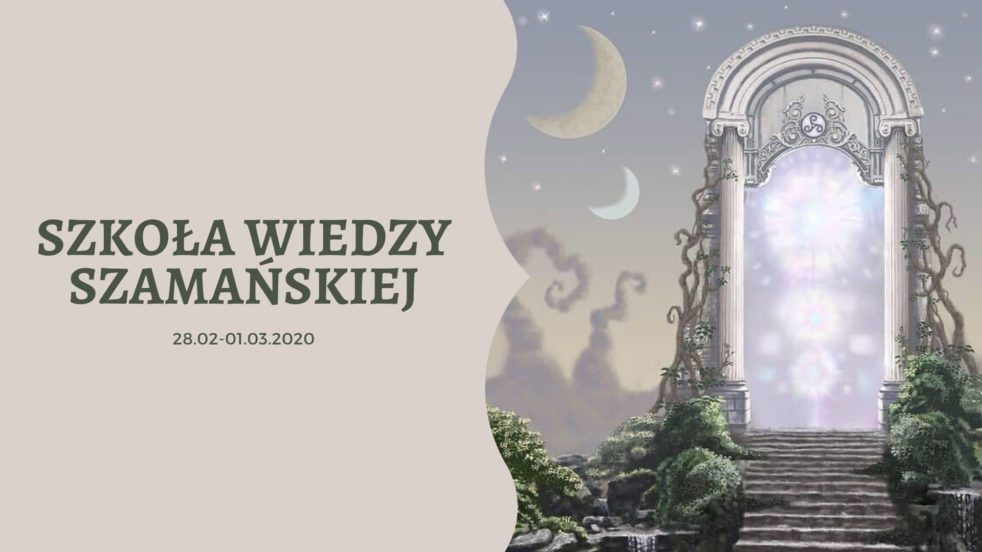 X Zjazd Szkoła Wiedzy Szamańskiej