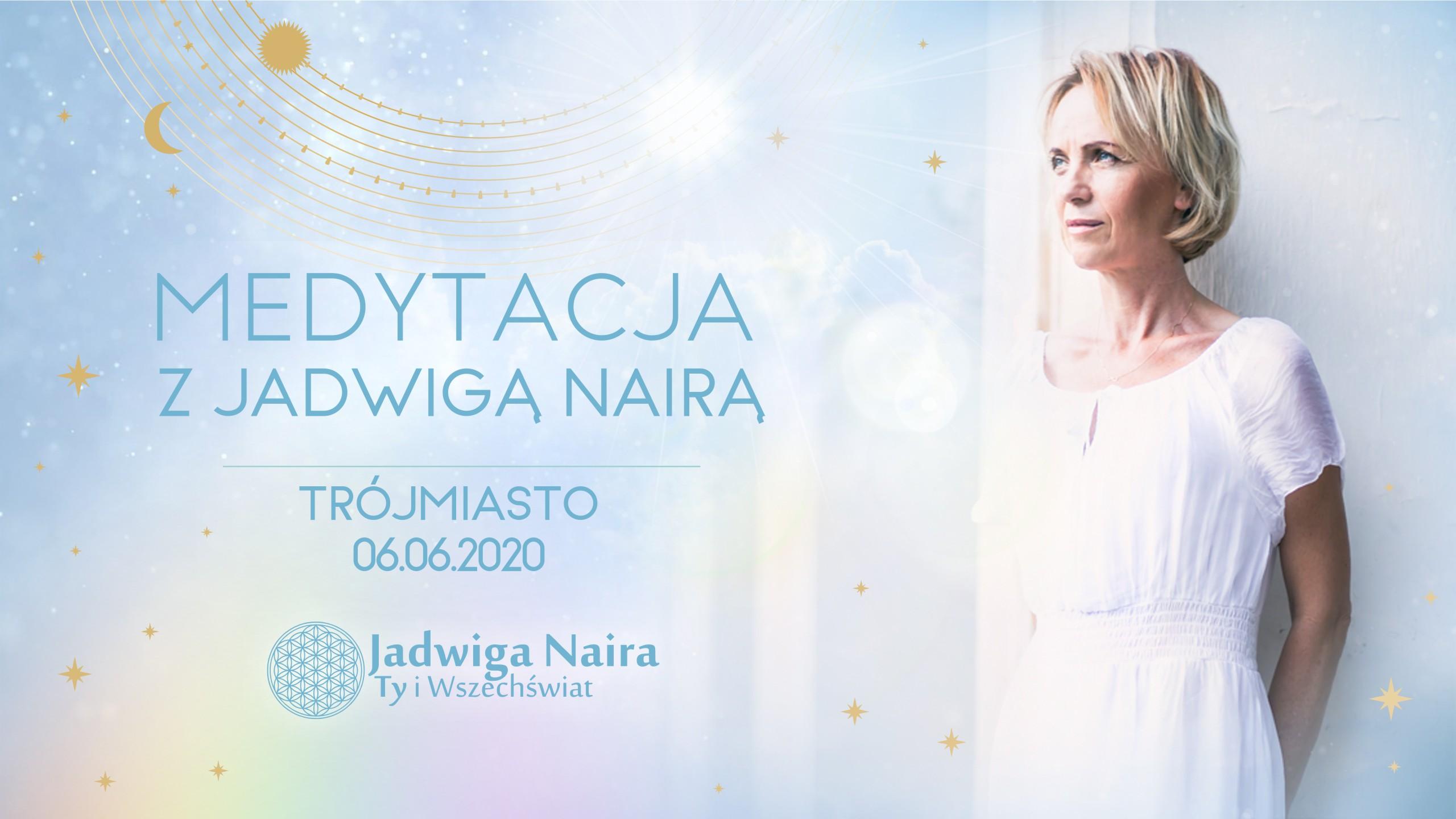 Medytacja z Jadwigą Nairą / Trójmiasto