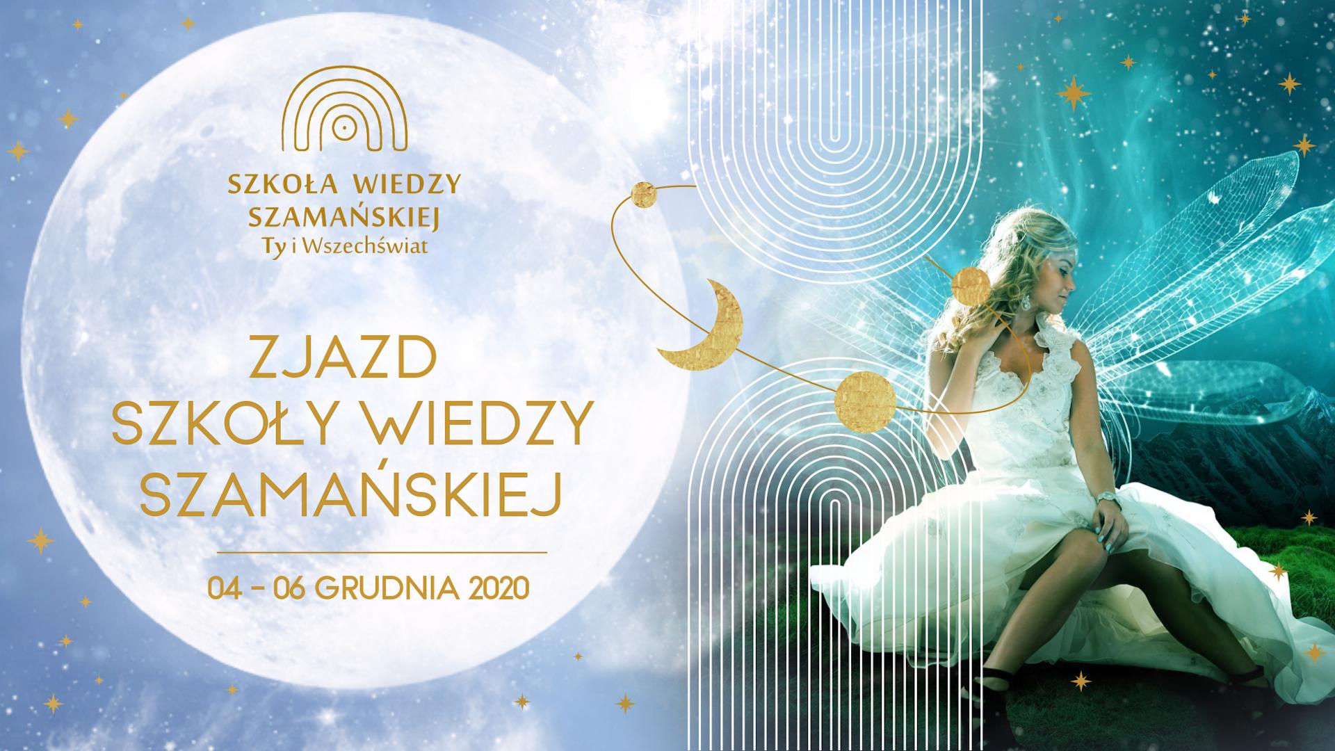 Szkoła Wiedzy Szamańskiej / grudzień 2020