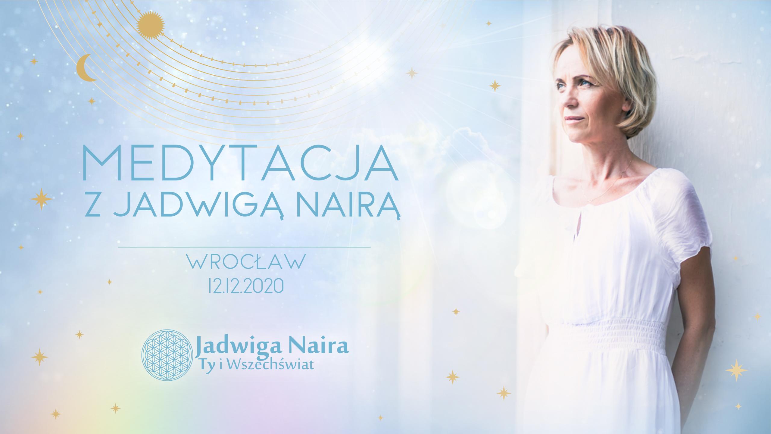 Medytacja z Jadwigą Nairą / Wrocław