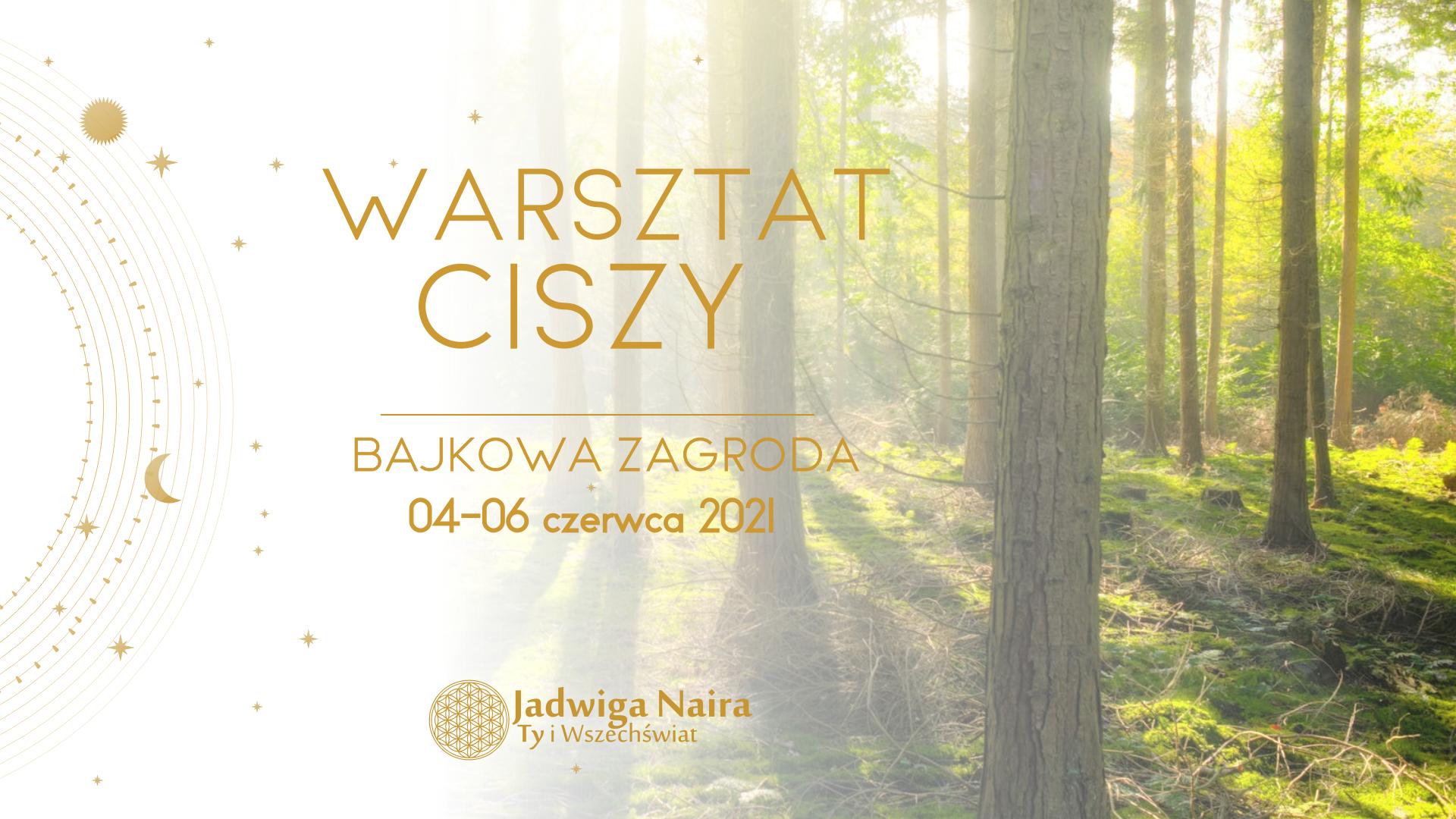 Warsztat Ciszy / czerwiec 2021