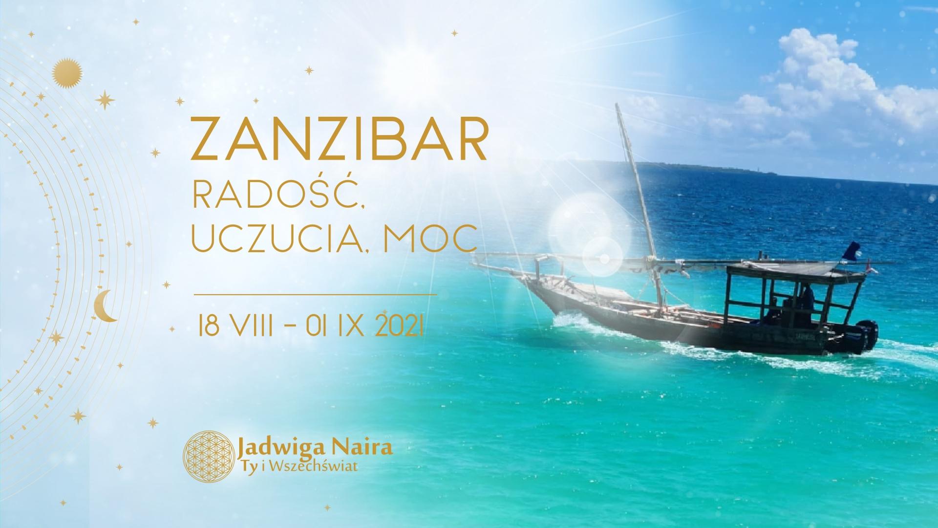 Zanzibar - Radość, Uczucia, Moc