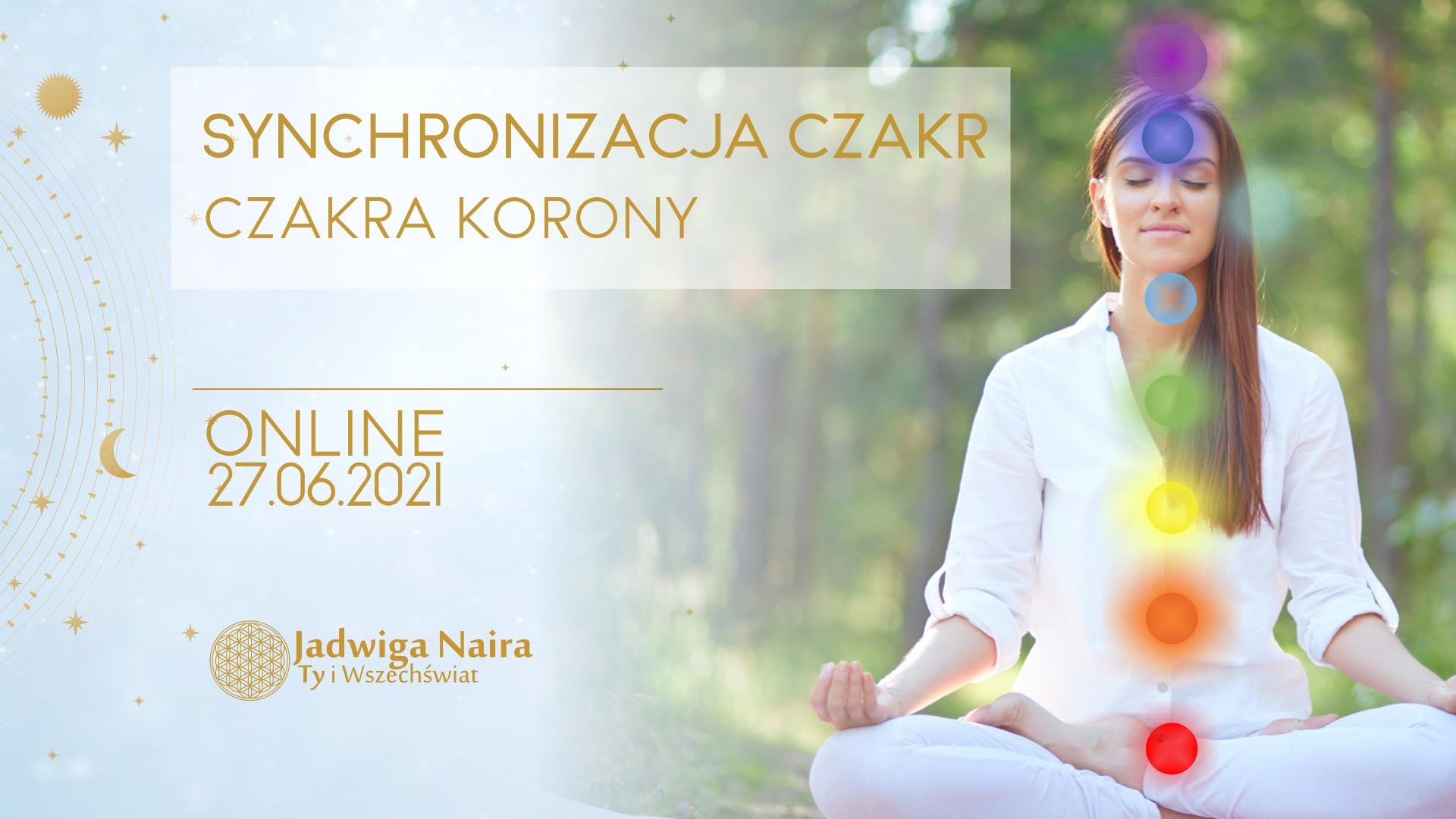 Warsztat Online - Synchronizacja Czakr. Czakra Korony