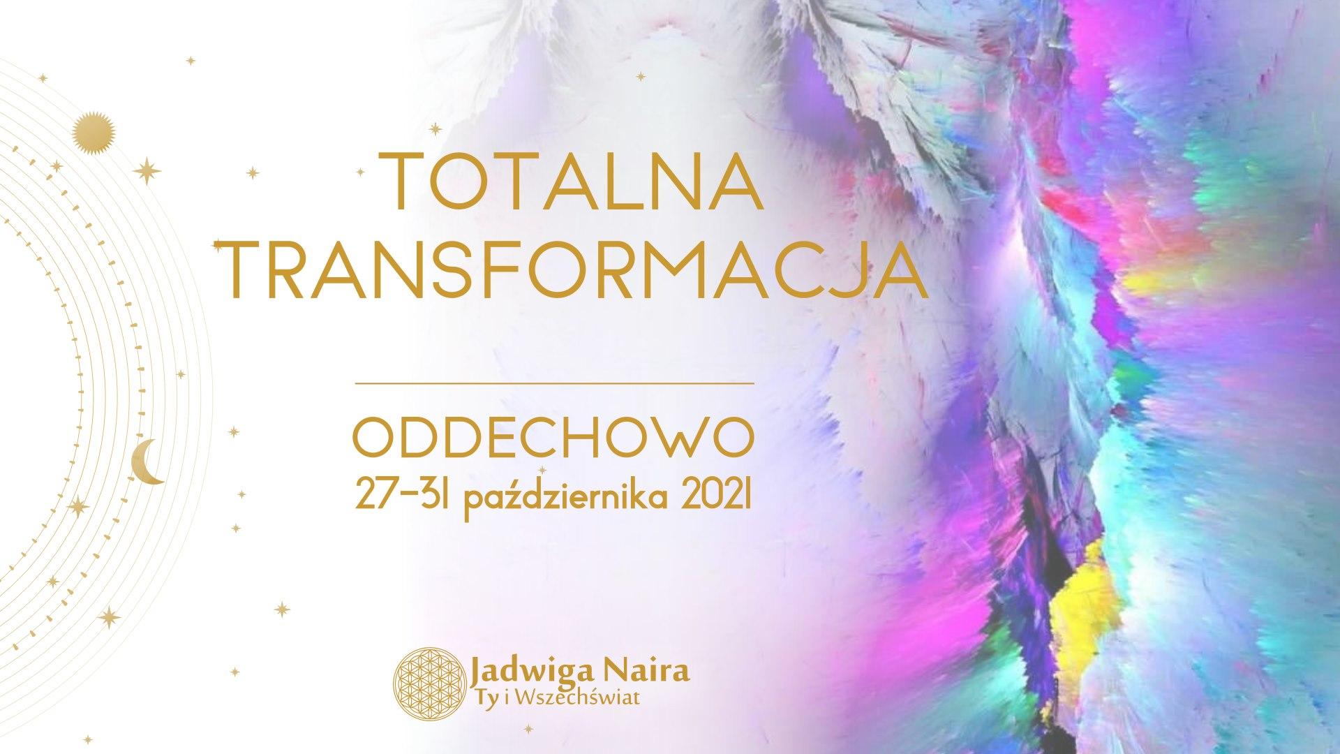 Totalna Transformacja / październik 2021
