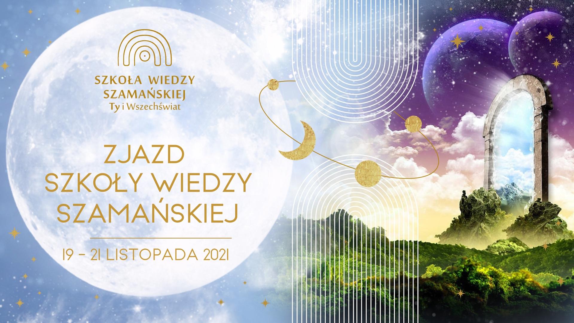 Szkoła Wiedzy Szamańskiej / Listopad 2021